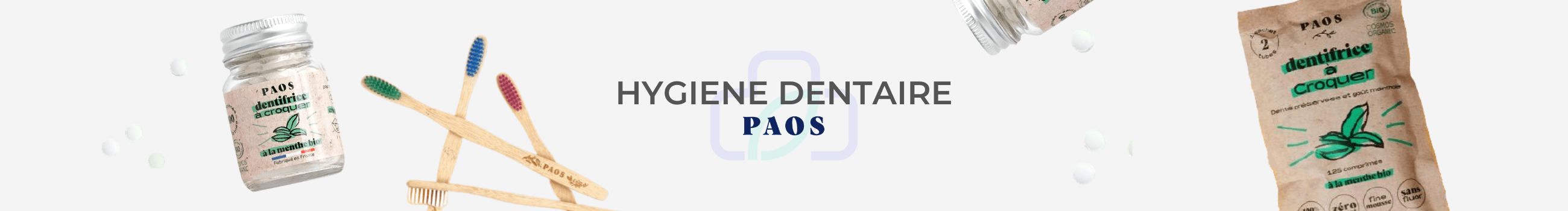 BANNIERE HYGIENE DENTAIRE PAOS DENTIFRICE A CROQUER SOLIDE BROSSE A DENT